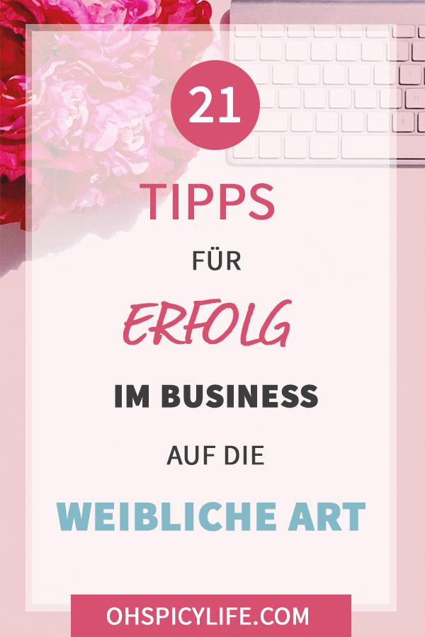 21 Tipps für Erfolg im Business auf die weibliche Art
