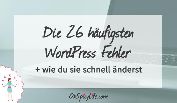die häufigsten WordPress Fehler und wie man sie ändert