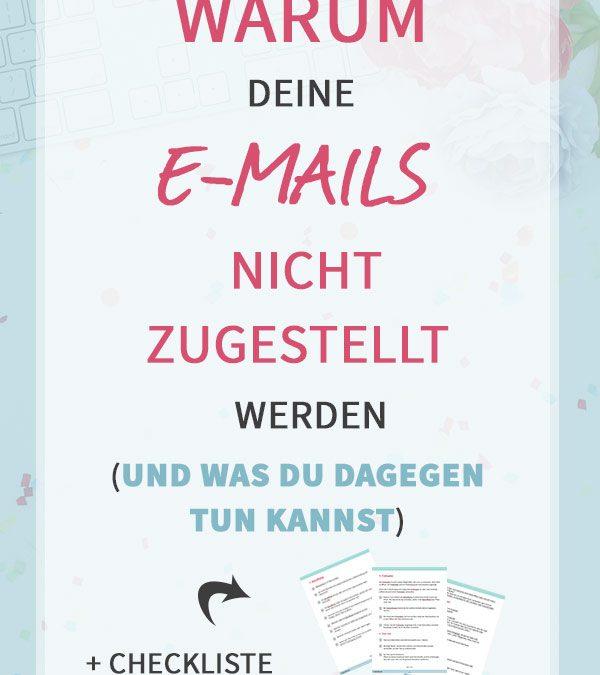 Warum deine Mails NICHT zugestellt werden (+ was du dagegen tun kannst)