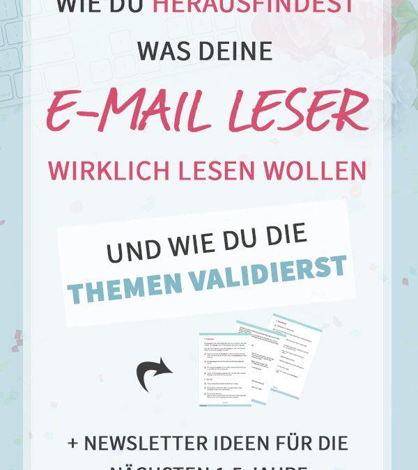 Wie du herausfindest, was DEINE E-Mail Leser wirklich lesen wollen