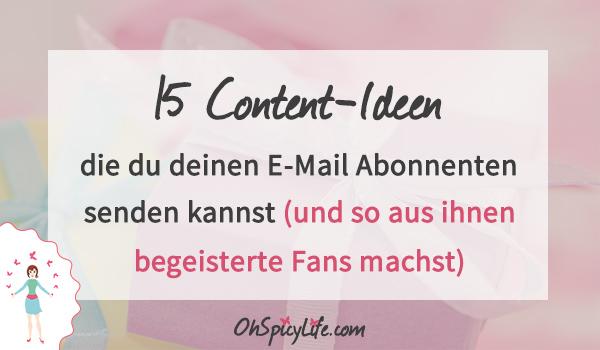15 Content Ideen die du deinen E-Mail Abonnenten senden kannst