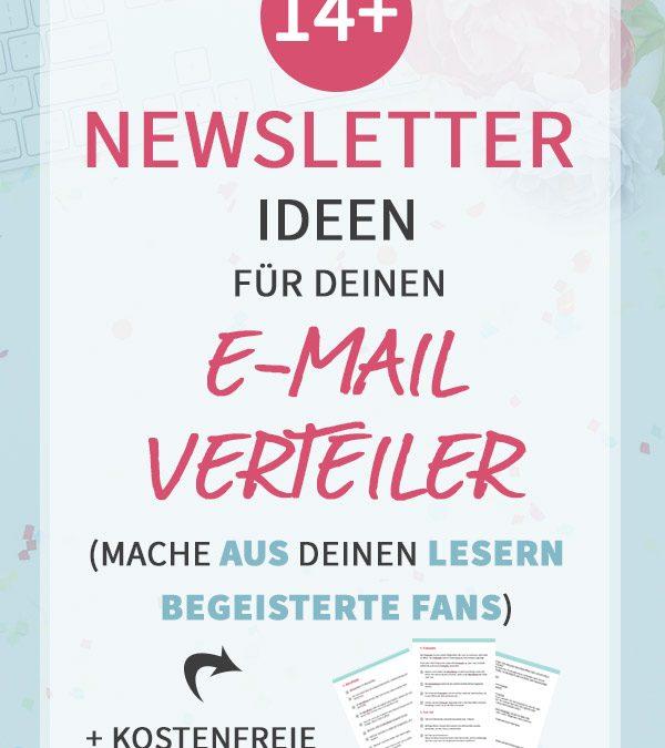 14+ Newsletter Ideen für deinen E-Mail Verteiler (mache aus deinen Lesern begeisterte Fans)