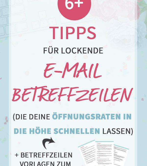 6+ Tipps für lockende E-Mail Betreff-Zeilen, die deine Öffnungsraten in die Höhe schnellen lassen
